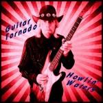 Howlin Waters..Guitar Tornado..CDCover