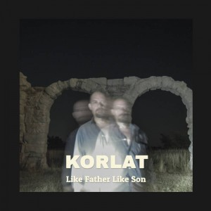 KORLAT..Like Father Like Sun..Cover