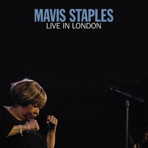 Mavis Staples..Live In London