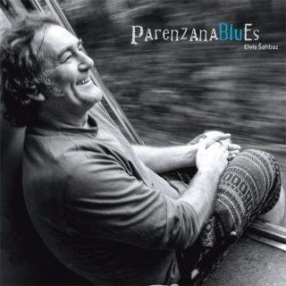 """ELVIS ŠAHBAZ – """"Parenzana blues"""""""