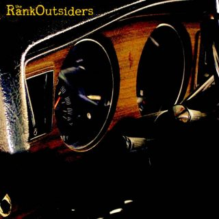 "THE RANK OUTSIDERS – ""The Rank Outsiders"""