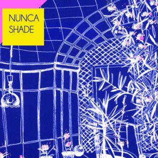"""NUNCA SHADE – """"Nunca Shade"""""""
