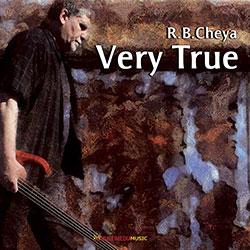 """R.B.CHEYA – """"Very True"""""""