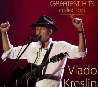 "VLADO KRESLIN – ""Greatest Hits Collection"""