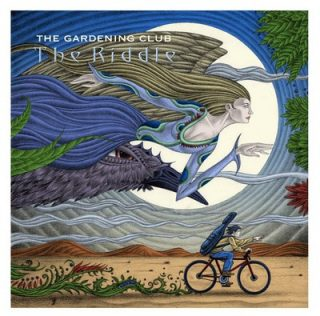 "THE GARDENING CLUB – ""The Riddle"""