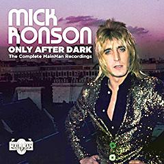 """""""Only After Dark""""… 4CD Box set Mick Ronsona od 29. novembra 2019!"""